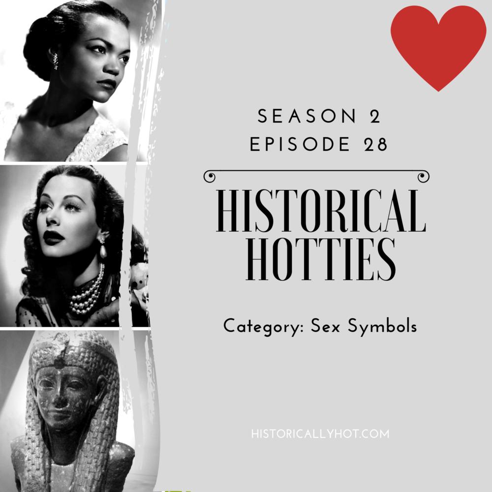 historical hotties sex symbols