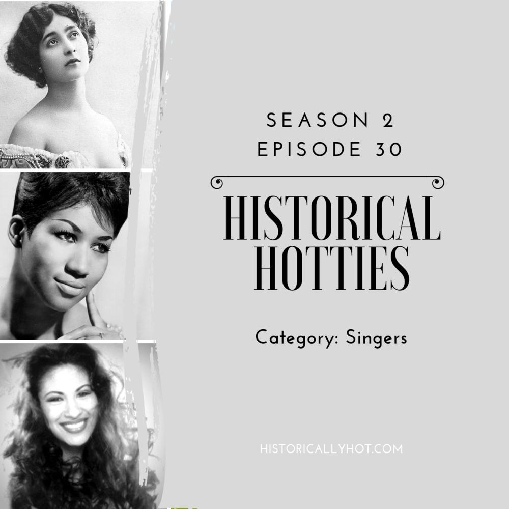 historical hotties singers