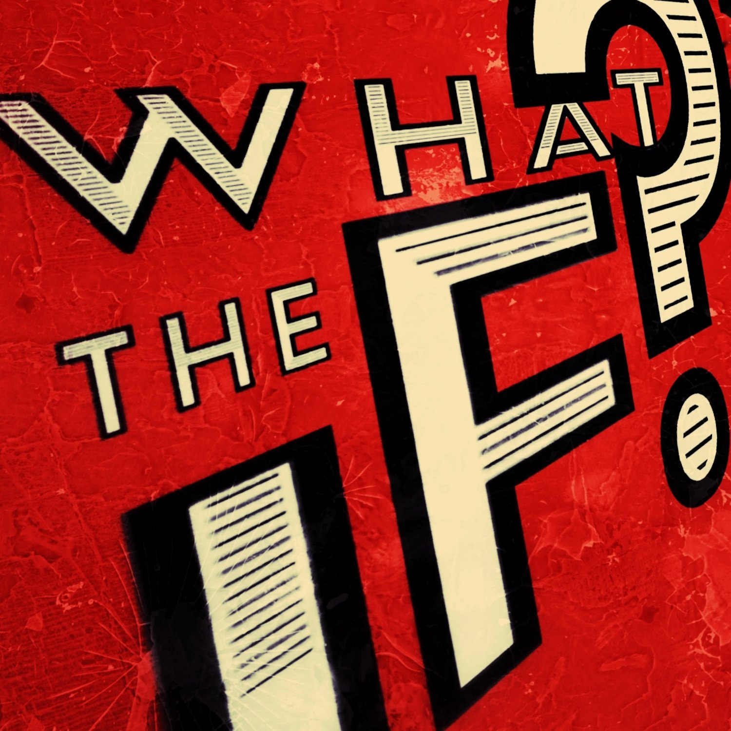 What The If? The Science & Hard Science Fiction Podcast