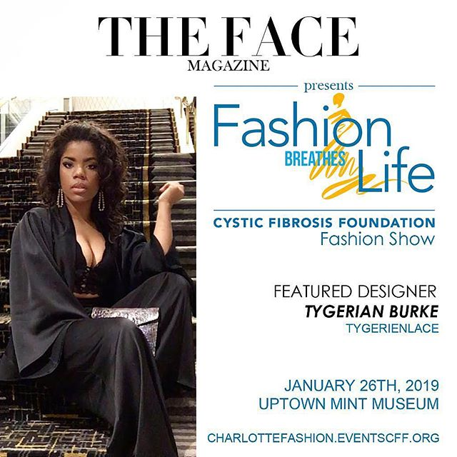 We introduce feature designer @tygerian_burke of @tygerianlace to grace the runway this Saturday, January 26th. An event close to our hearts, we are thrilled to present 'Fashion Breathes Life' gala and fashion show to benefit the Cystic Fibrosis Foundation at @themintmuseum! . . . #runway #gala #charity event #fashionshow #soiree #nightout #charlotte #happening #weekend #newyear #highfashion #designer #luxury #lifestyle #model