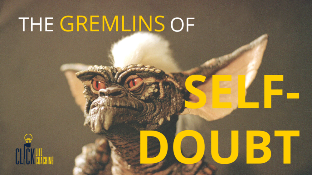 THE GREMLINS OF SELF-DOUBT.png