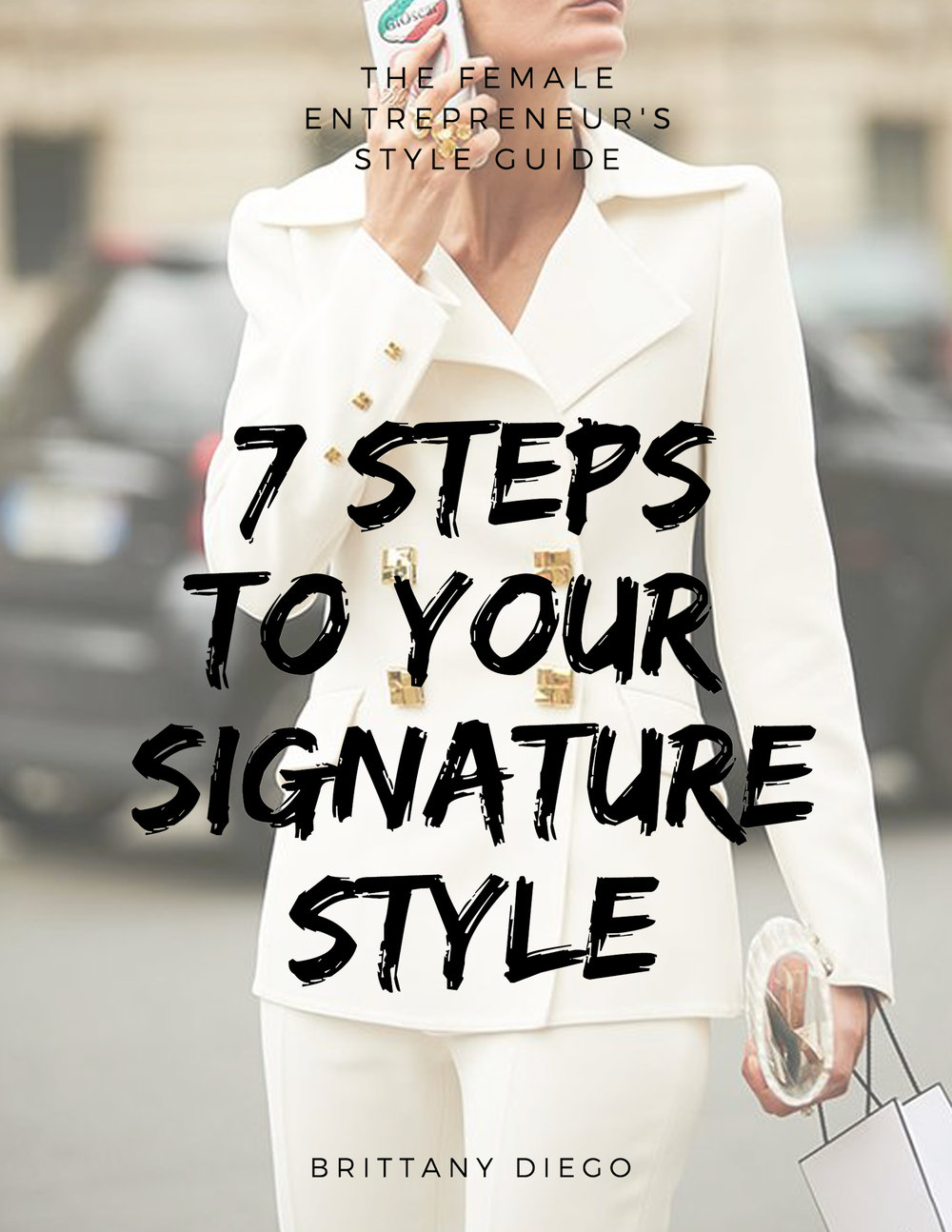 Free Ebook: 7 Steps To Your Signature Style    -