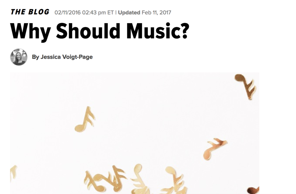 Why Should Music? - HuffPost.comFebruary 2016