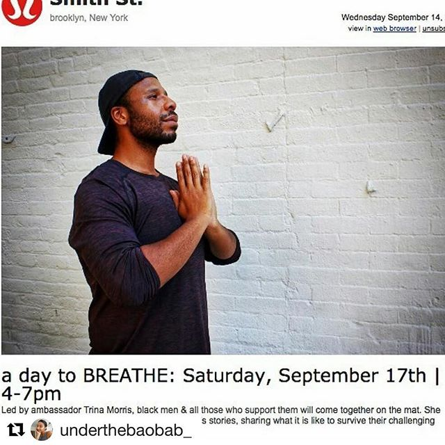 #Repost @underthebaobab_ with @repostapp ・・・ Repost from @styleroot. This saturday 9/17 4-7pm FREE! 600 Lafayette St Urban Dove Charter School. A Day to BREATHE for our brothers and for all those who support. A day to breathe will be a FREE day of yoga, wellness, giveaways etc. Breathebro.com