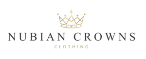 Nubian Crowns Clothing