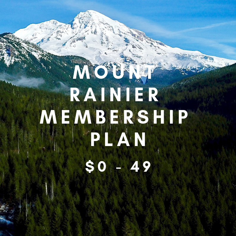 MOUNT RAINIER MEMBERSHIP- $0 - 49     Exclusive student membership plan    By becoming a student member you are allowing us to expand our college portfolio