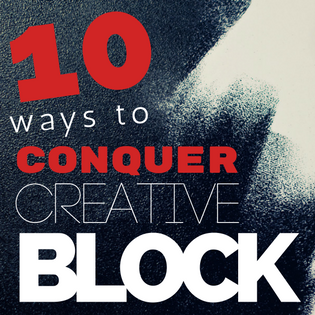 Creative Block: It happens to everyone, how do we resolve it?