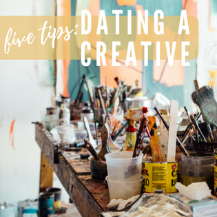 Are you with a creative and need some help navigating them and the relationship? Or maybe you're the creative and need your partner to understand you better... ?