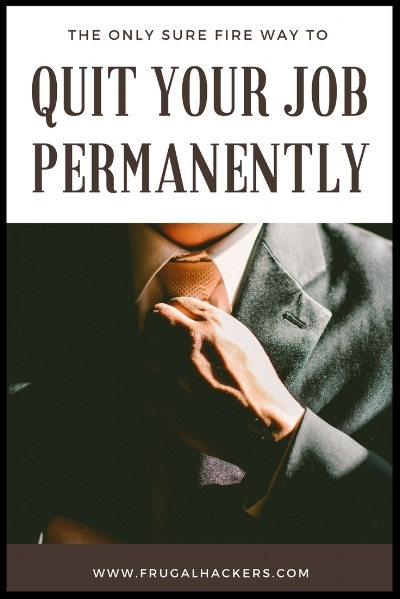 Quit your job permanently.jpg