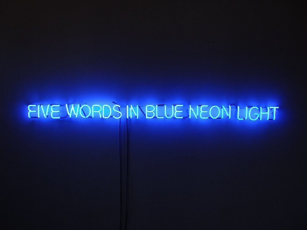 Five Words in Blue Neon Light (after Joseph Kosuth, Rene Magritte)   2013  neon tubes