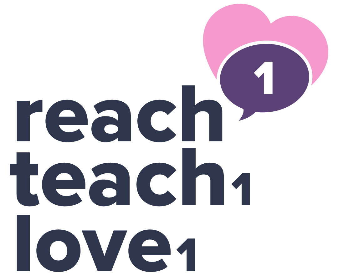 Reach1Teach1Love1