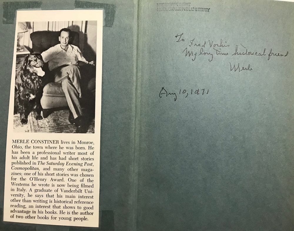 "The inscription on the inside cover of ""Sumatra Alley"" is from Merle Constiner to Middletown area historian Wilfred Vorhis dated August 10, 1971  It reads :To Fred Vorhis, my long time historical friend,"" signed ""Merle.""  This book is available in the Ohio Room of the MidPointe Library Middletown."