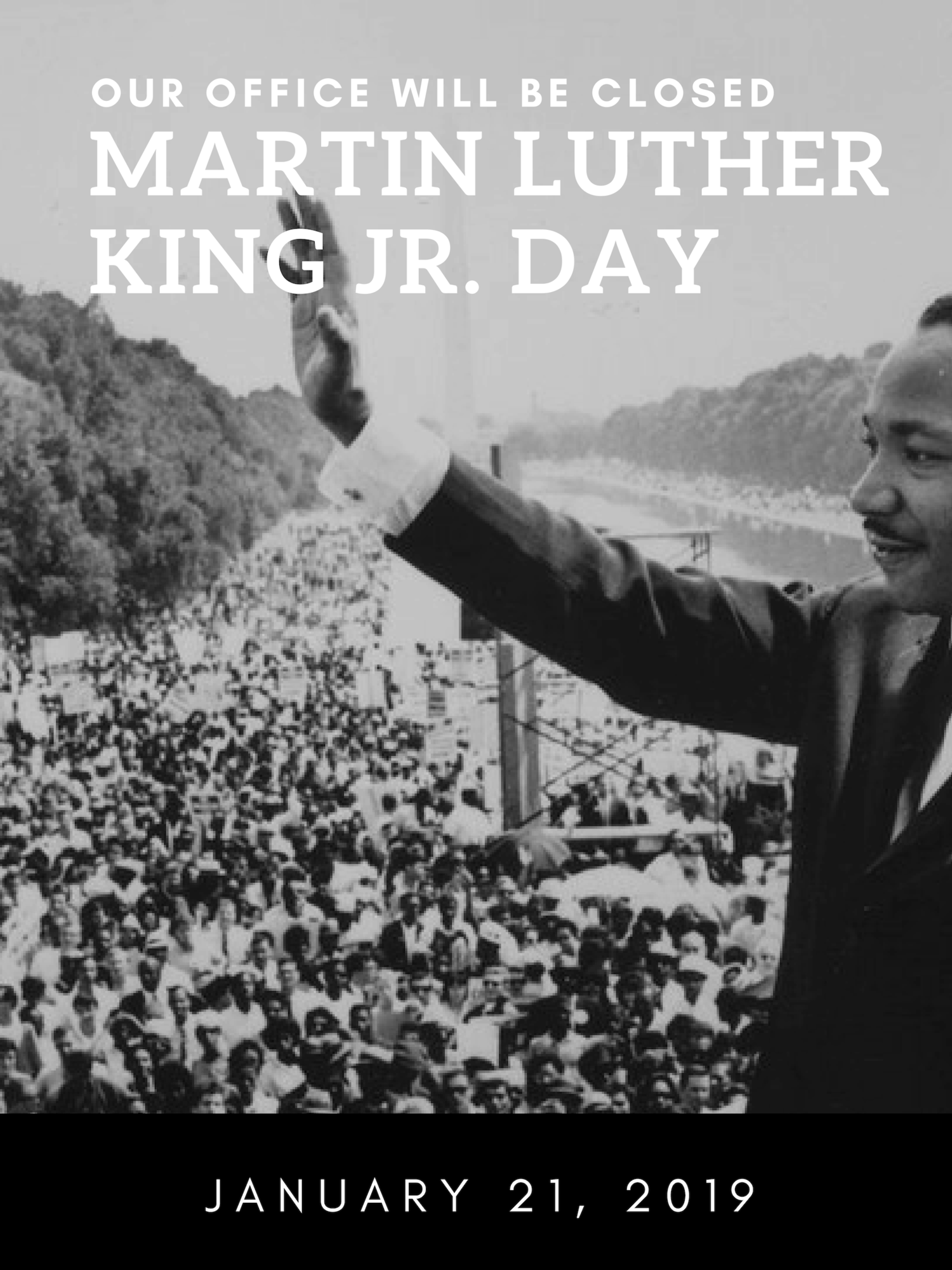 Office Closed In Observance Of Martin Luther King Jr Day Albany
