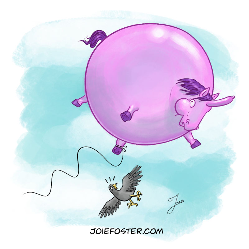 "The Balloonicorn has few natural predators besides trees and the occasional power-line. Floating above it all, he has plenty of time to ponder the meaning of life: ""How did it come to this? Why did that child release my string? Can horses fart? Hooboy, I hope I'm not close to an open flame when that happens."""