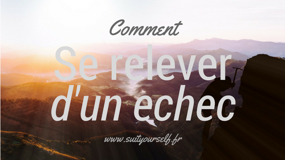 Comment-relever-echec.png