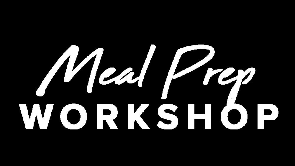 Meal Prep Workshop