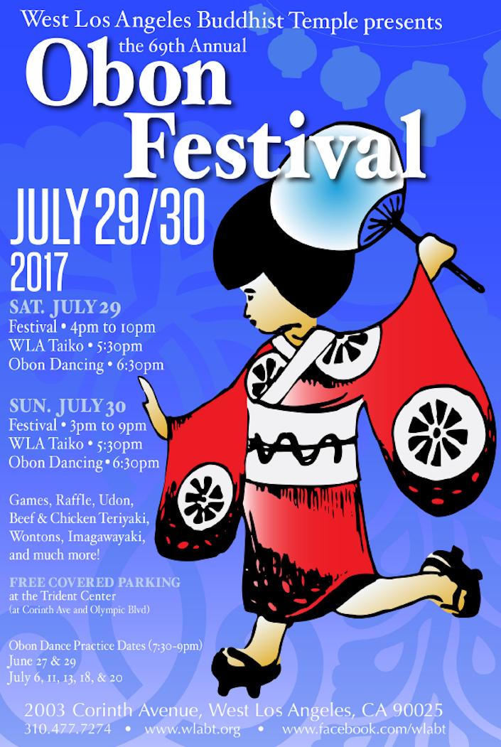 - July 29-30West LA ObonSat 4:00-10 PMSun 3:00-9:00PMWest LA  Buddhist Temple