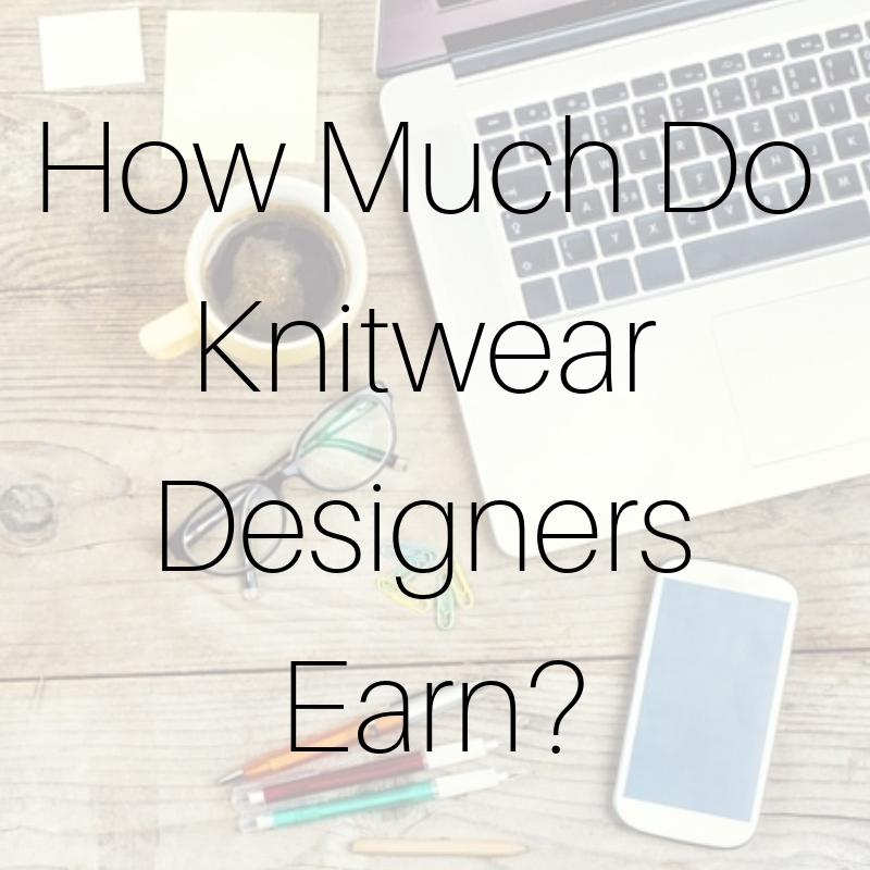 How Much Do Knitwear Designers Earn_.jpg