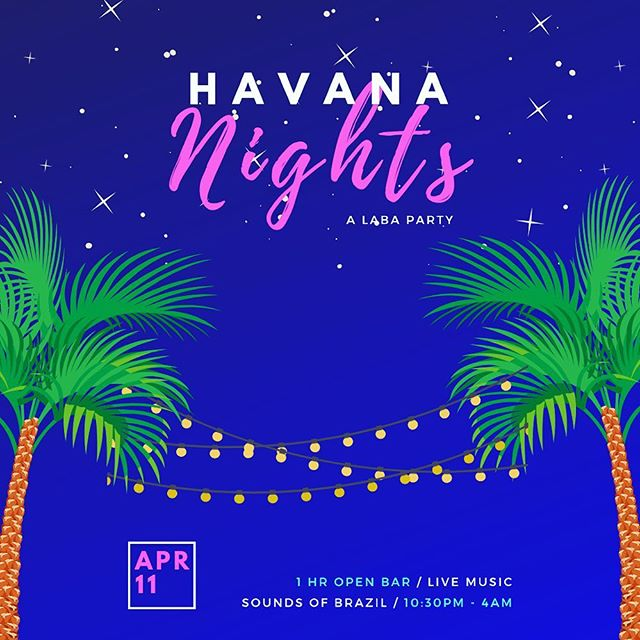 Get ready for the Spring LABA Party: Havana Nights Edition!! Come join us on April 11th and celebrate with a live band, Bomba Party DJ and a 1hr Open Bar (11pm-12am)! Save the date and buy your tickets — link in bio! #tropiclikeitshot