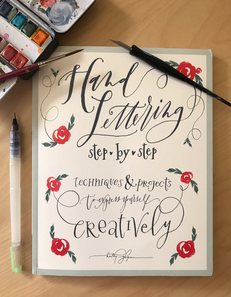 Hand Lettering Step by Step by Kathy Glynn