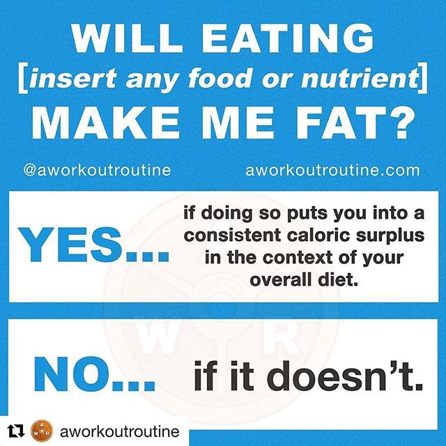 """Very well said!  #Repost @aworkoutroutine (@get_repost) ・・・ 🔥People often ask if eating a certain food, food group or nutrient will make them fat.🔥 - 🤔Common examples include... - 👉Carbs, sugar, fruit, fat, fructose, gluten, wheat, dairy, unhealthy food, """"dirty"""" food, processed food, fast food, junk food, food that isn't organic, food that cavemen didn't eat, and on and on and on. - 😯Well, regardless of which one of these (or whatever else) you might be asking about, there is only ONE answer and it's ALWAYS the same. - ⚡️Ready? Here it comes... - ⭐️The only thing that will EVER make you fat is the consistent consumption of more calories than your body burns. This is called a caloric surplus, and it is the sole cause of fat gain. - 🍪It doesn't matter which foods, food groups or nutrients are providing these surplus calories. Nor does it matter if they are """"good"""" or """"bad,"""" """"healthy"""" or """"unhealthy,"""" """"clean"""" or """"dirty"""" or whatever other labels you choose to put on your food. - 👊What matters in this context is the calories they provide in conjunction with ALL of the other calories contained in ALL of the other things you eat and drink each day. - ☄️When that *TOTAL* amount of calories consistently constitutes (say that 5 times fast) being in a surplus, you gain body fat. When it doesn't... you don't. - 🤔So, will eating [insert anything here] make you fat? - 👍YES, if it leads to a consistent caloric surplus. - 👎NO, if it doesn't. -"""