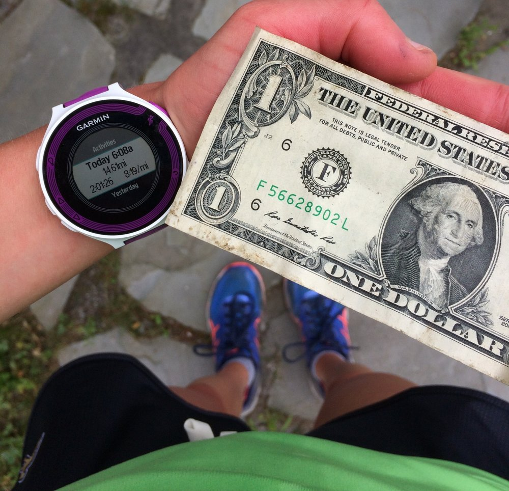 Found a dollar on the side of the road during my long run today. Not the highest paycheck (only 50 cents an hour), but I'll take it!