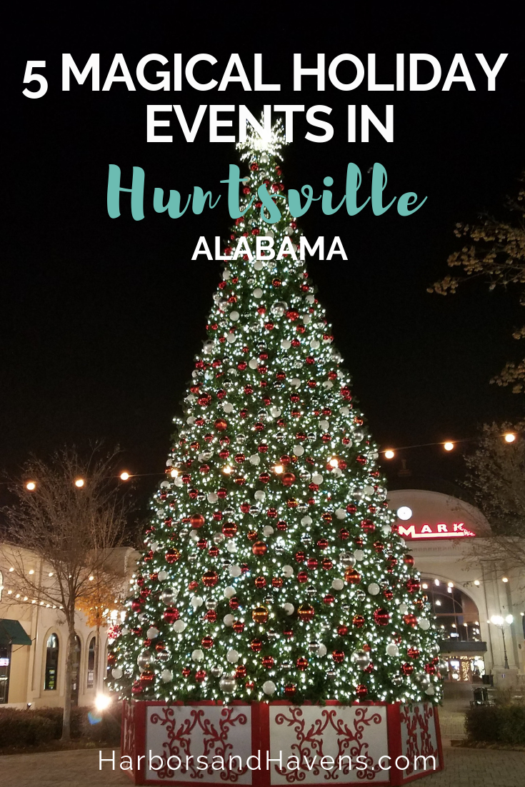 These holiday events in Huntsville, Alabama, will help you get in the spirit of the season, from parks full of Christmas trees to dazzling light displays. #Holidayevents #Holidays #Christmas #Huntsville #HolidayTravel