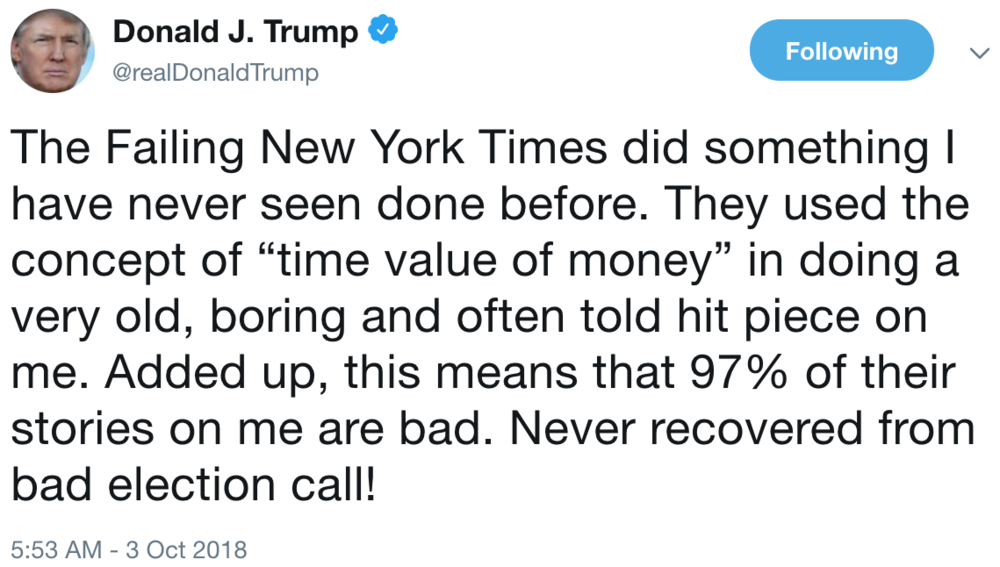 A tweet from President Trump's personal account following the breaking of the  Times  report ( Image )