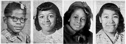 The four girls killed during the 16th Street Baptist Church bombing.   From left: Addie Mae Collins (aged 14), Cynthia Wesley (aged 14), Carole Robertson (aged 14) and Denise McNair (aged 11)