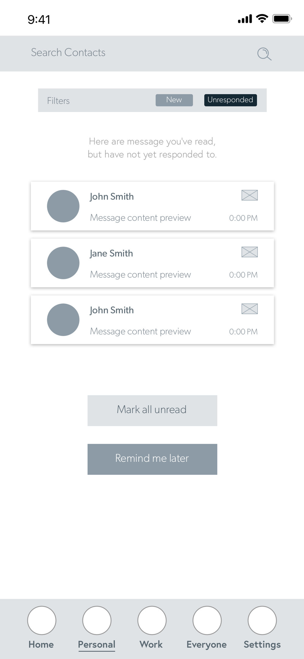 And example of what it would look like if an 'Unresponded' filter is applied.