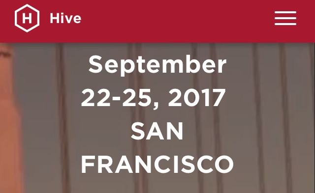 Attend HIVE in San Francisco added 6/24/17