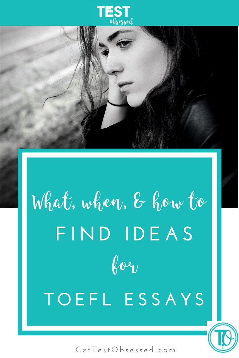 How To Brainstorm What When And To Think Of Ideas For The Toefl