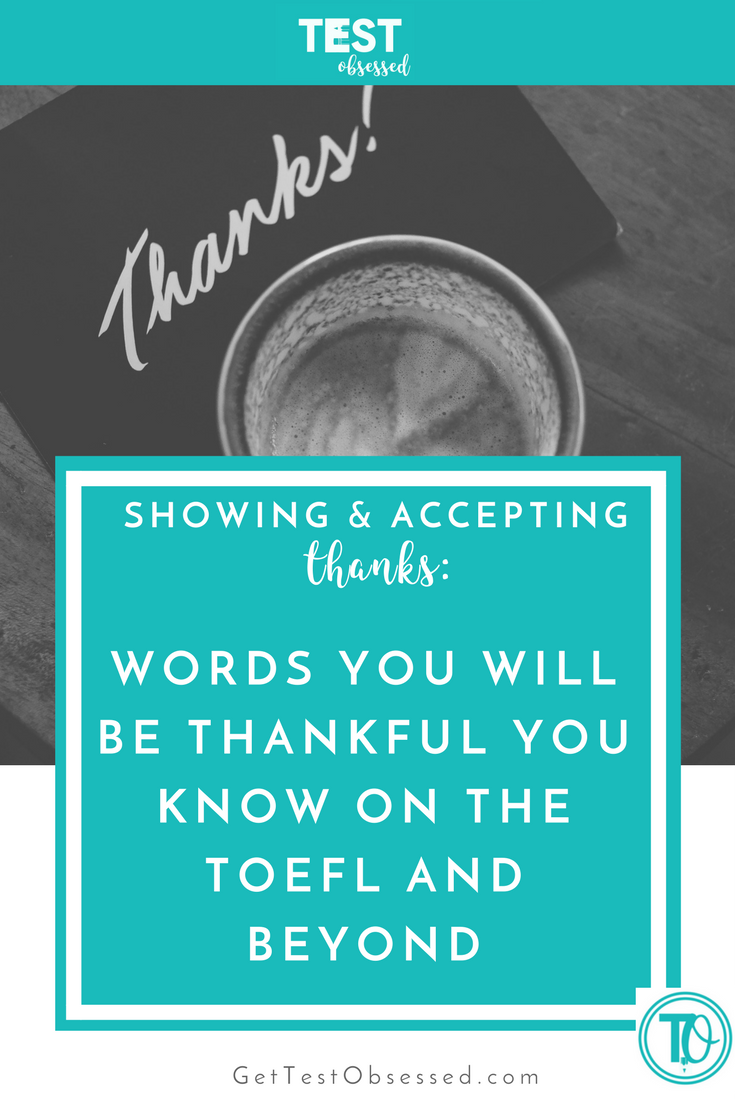 Showing and Accepting Thanks TOEFL ESL Speaking.png
