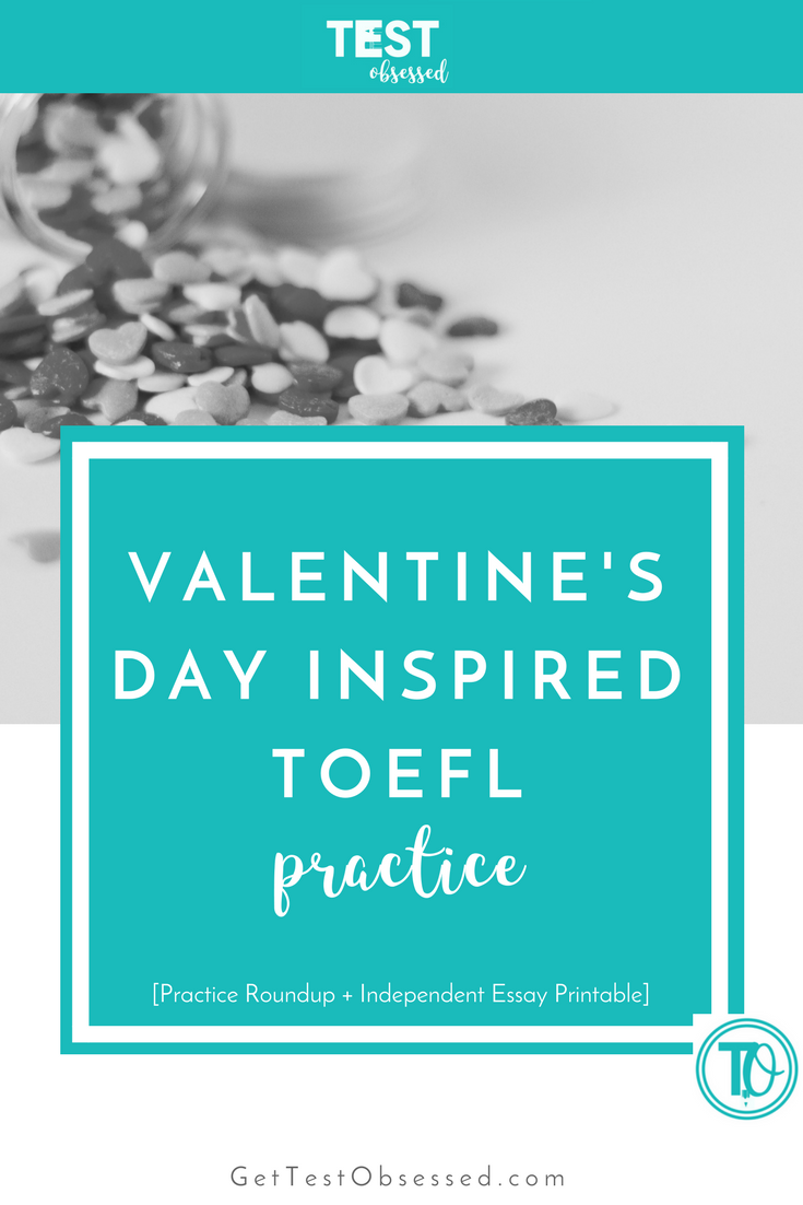 Valentine's Day Inspired TOEFL Practice Blog Post.png