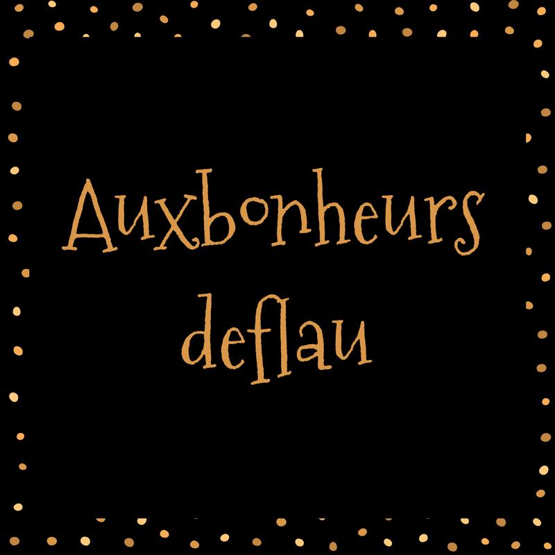 @Auxbonheursdeflau