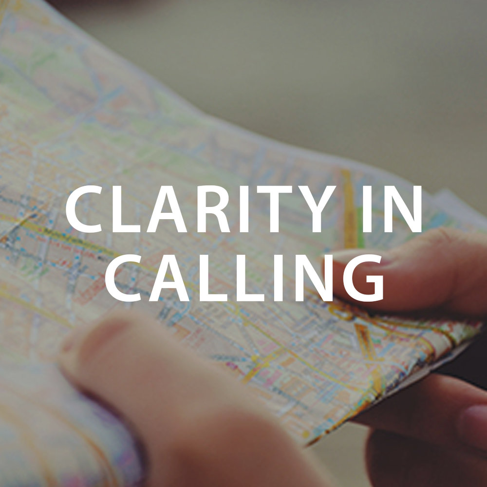 CLARITY IN CALLING