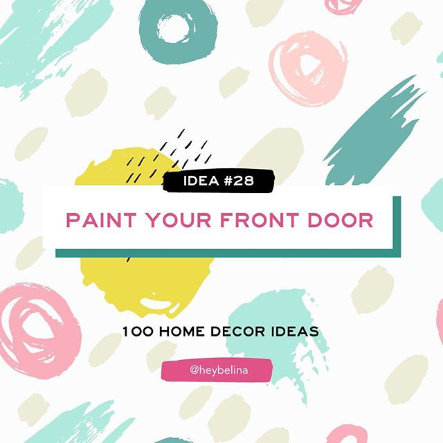28/100 - Home Decor Idea #28: PAINT YOUR FRONT DOOR ✨🏠 . . . #heybelina #100daysproject #homedecor #homedecorideas #diydecor