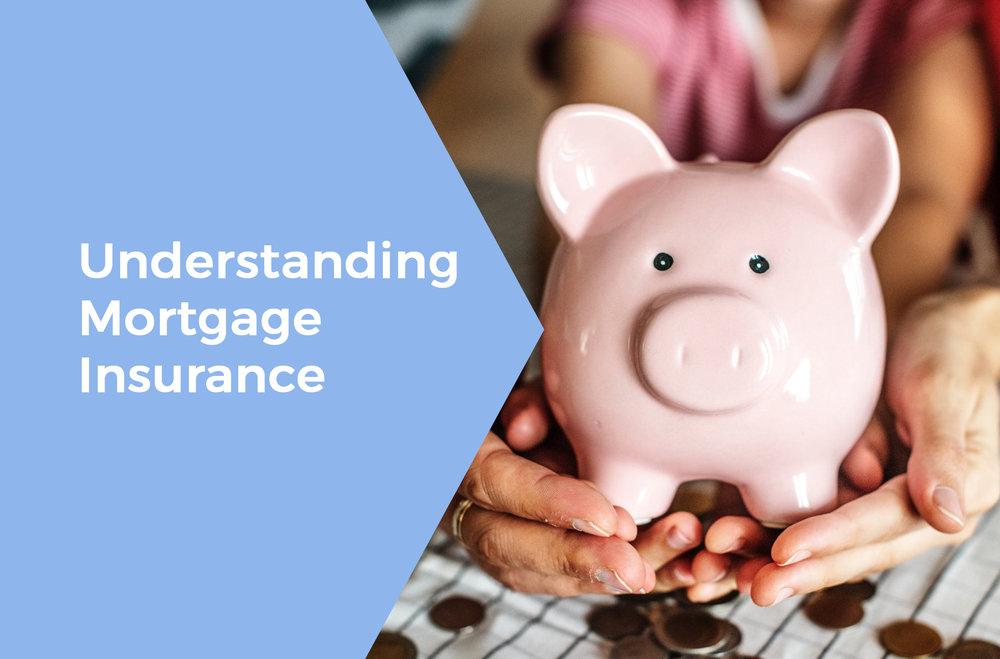 UnderstandingMortgageInsurance.jpg