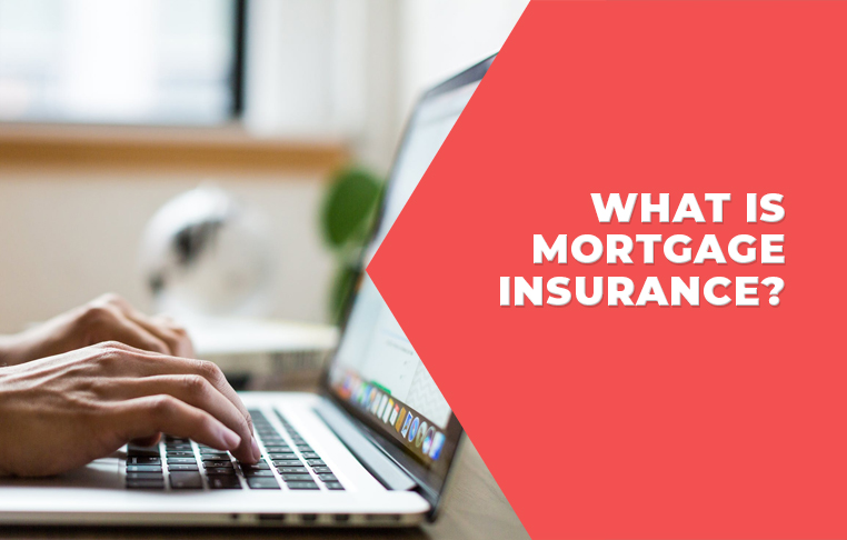What is Mortgage Insurance.jpg