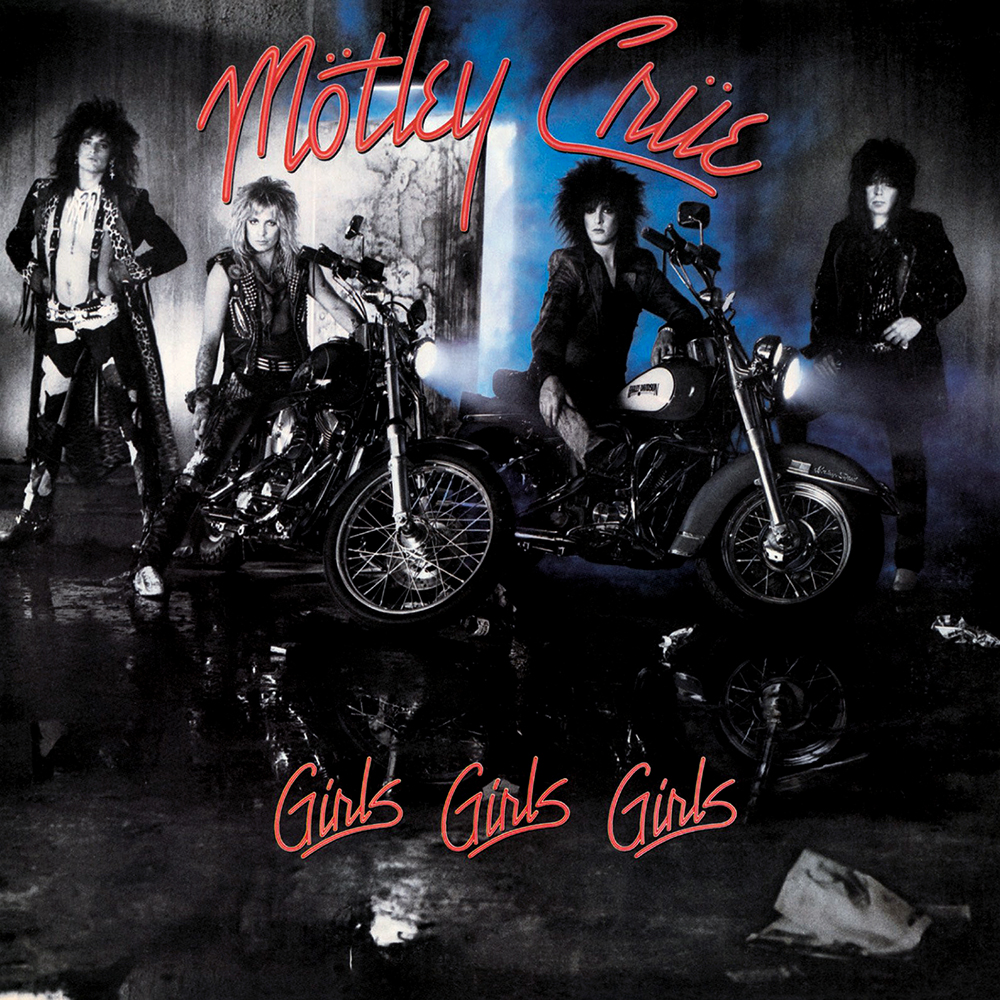 Girls, Girls, Girls - Release Date: May 15, 1987
