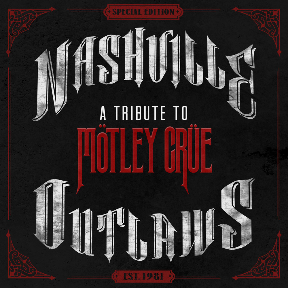 Nashville Outlaws: A Tribute to Motley Crue