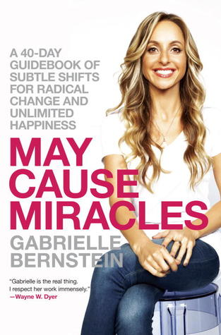 March - May Cause Miracles by Gabrielle Bernstein - From the popular and exciting author of Spirit Junkie and Add More ~Ing to Your Life comes this practical and fun 40-day guidebook of subtle shifts for radical change and unlimited happiness. Are you ready to work miracles? Gabrielle Bernstein believes that simple, consistent shifts in our thinking and actions can lead to the miraculous in all aspects of our daily lives, including our relationships, finances, bodies, and self-image. In this inspiring guide, Gabrielle offers an exciting plan for releasing fear and allowing gratitude, forgiveness, and love to flow through us without fail. All of which, ultimately, will lead to breathtaking lives of abundance, acceptance, appreciation, and happiness. With May Cause Miracles, readers can expect incredible transformation in 40 powerful days: simply by adding up subtle shifts to create miraculous change.