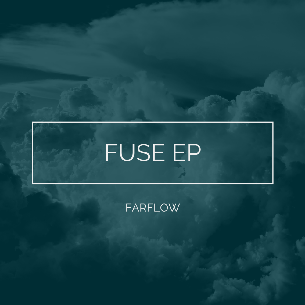 farflow fuse ep album cover