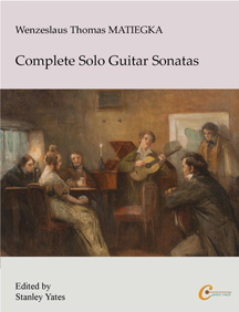 Wenzeslaus Thomas Matiegka Complete Solo Guitar Sonatas  more