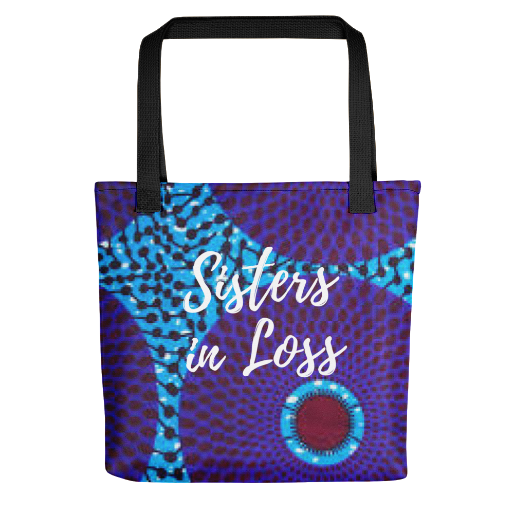 Sisters in Loss Tote