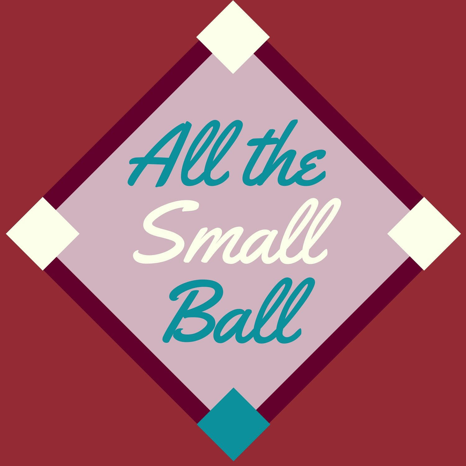 Episode 1: Welcome to All The Small Ball