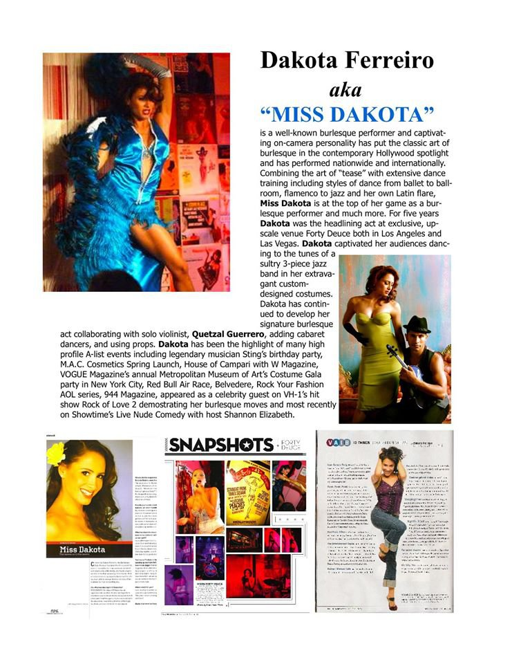 Miss Dakota - Host and Creator of Les Dolls Cabaret.Proud Puerto Rican.Partner of Dollhouse Entertainment.Amazing woman and jaw dropping performer.If you haven't seen Miss Dakota perform you don't want to miss this opportunity!
