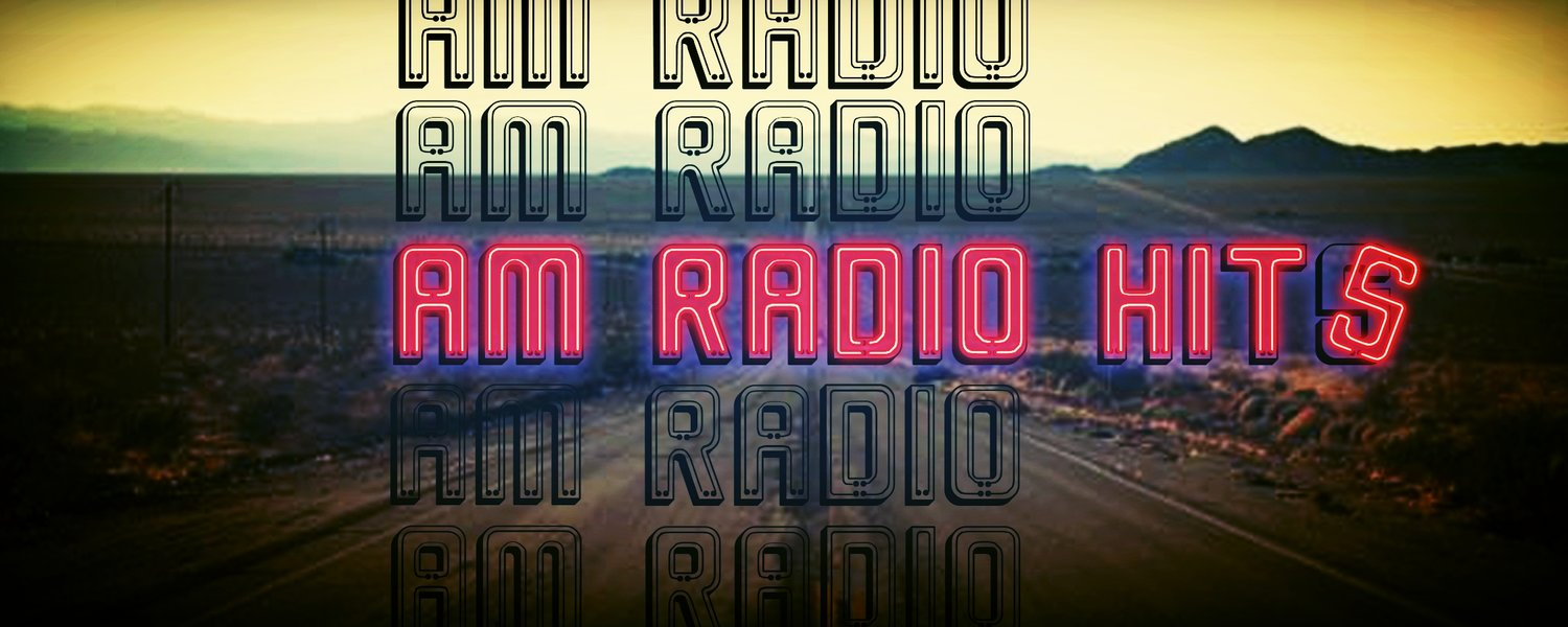 AM Radio Hits