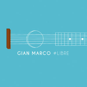 1 Gian Marco - #Libre