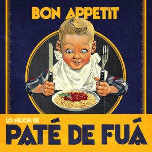 25 Pate de Fuá - Bon Appetit (Lo Mejor de Pate de Fuá)